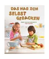 """Backbuch """"Das hab ich selbst gebacken"""" Vorderansicht"""
