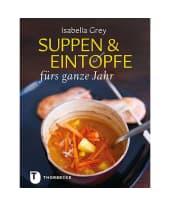 """Kochbuch """"Suppen & Eintöpfe"""" Vorderansicht"""