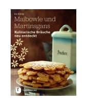 """Kochbuch """"Maibowle und Martinsgans"""" Vorderansicht"""
