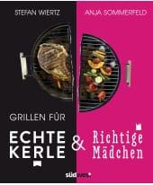 """Kochbuch """"Grillen für echte Kerle & richtige Mädchen"""" Vorderansicht"""