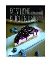 """Kochbuch """"Köstliche Kuchen leicht gemacht"""" Vorderansicht"""